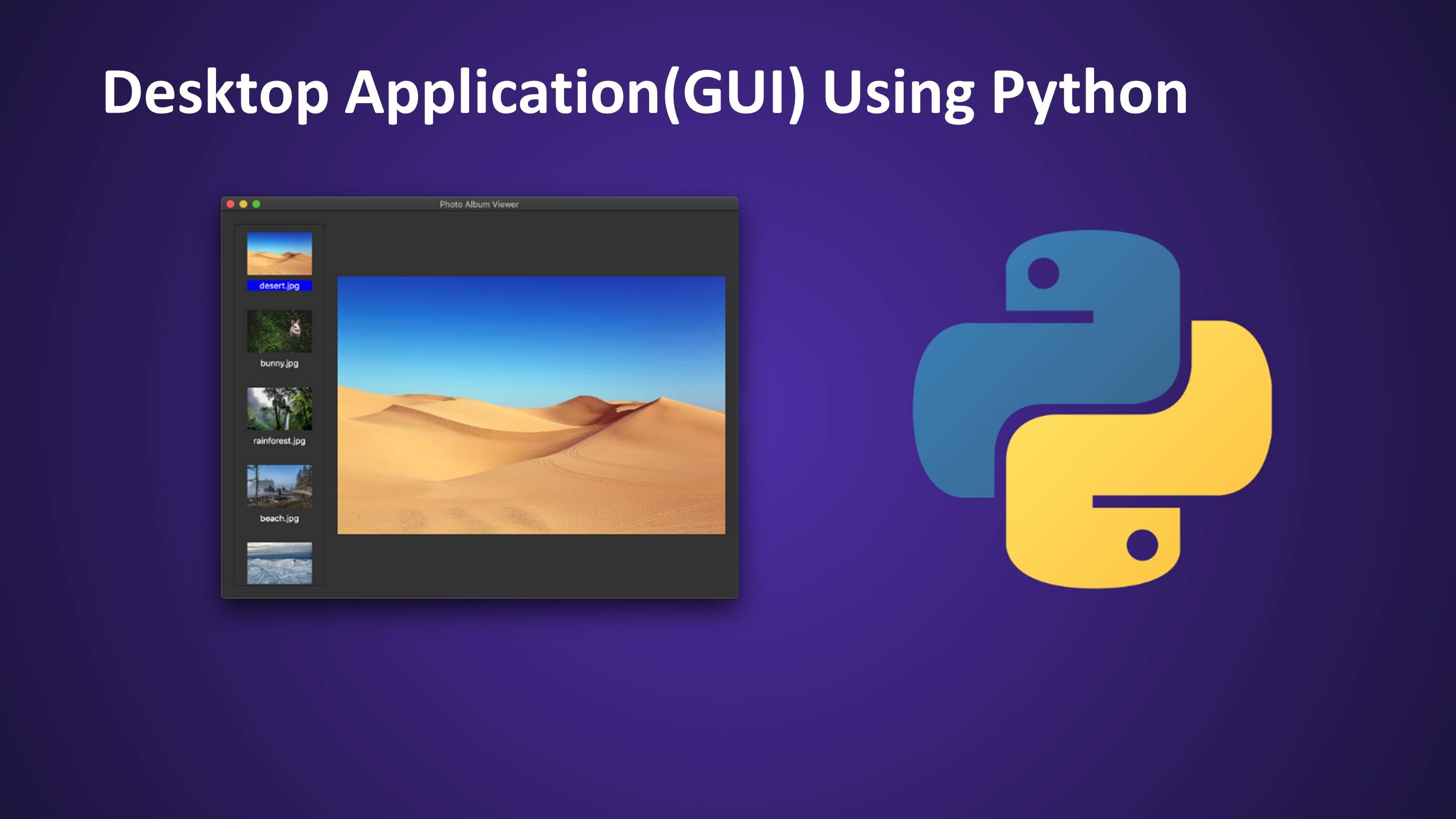 Building Desktop Application(GUI) Using Python and Tkinter