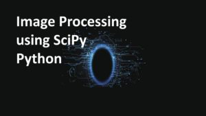 Image Processing using SciPy and Python
